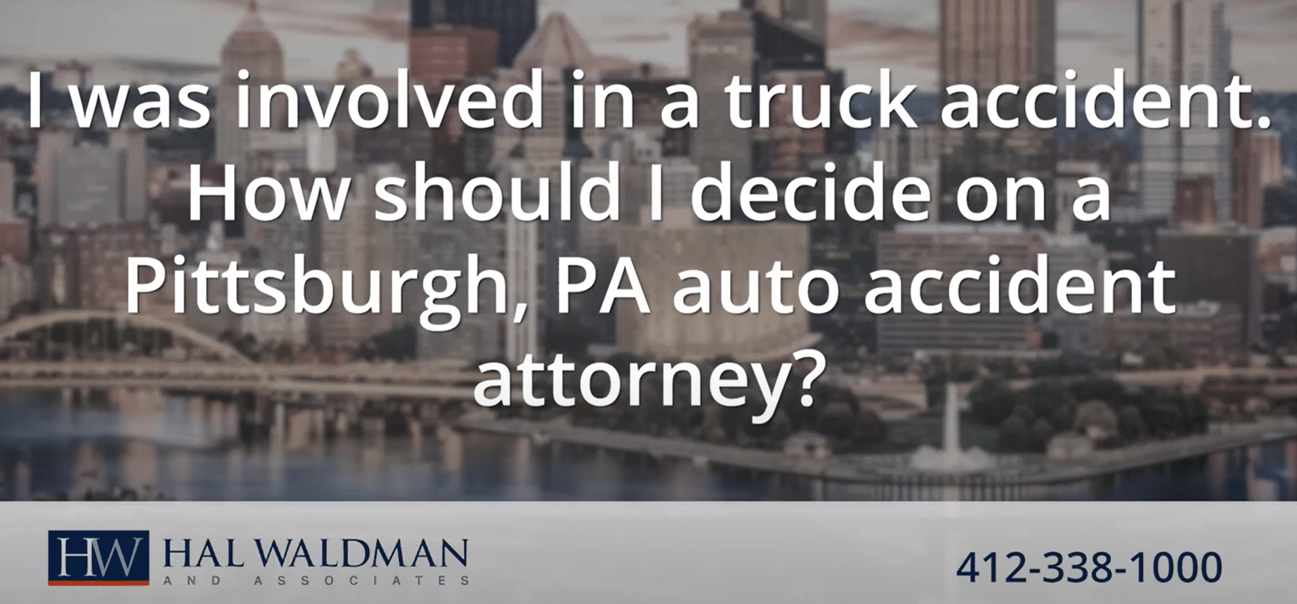 how should I decide on a Pittsburgh personal injury attorney